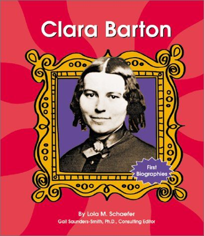 CLARA BARTON - a biography at the 2nd Grade reading level.  She founded the  American Red Cross  in 1881... in May! (this is a list of 2nd grader practice readers about Barton)