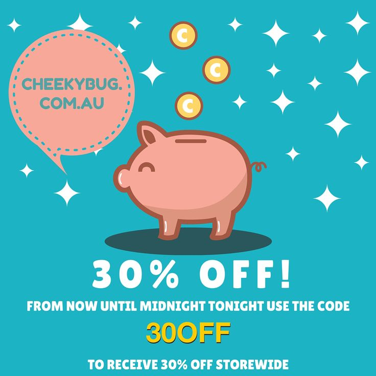 """Did someone say sale? Head over to the Cheeky Bug website tonight for a storewide sale. Get 30% off everything when you use the code """"30OFF"""". www.cheekybug.com.au"""