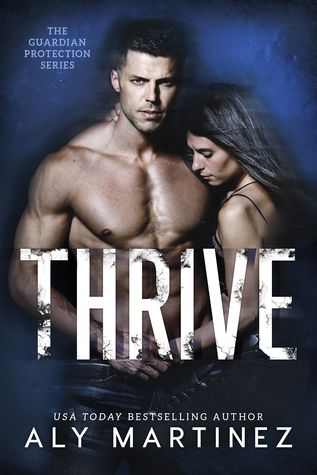 Blog Tour   Review: Thrive by Aly Martinez