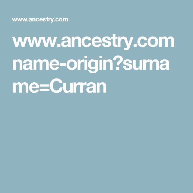 www.ancestry.com name-origin?surname=Curran | Name origins ...