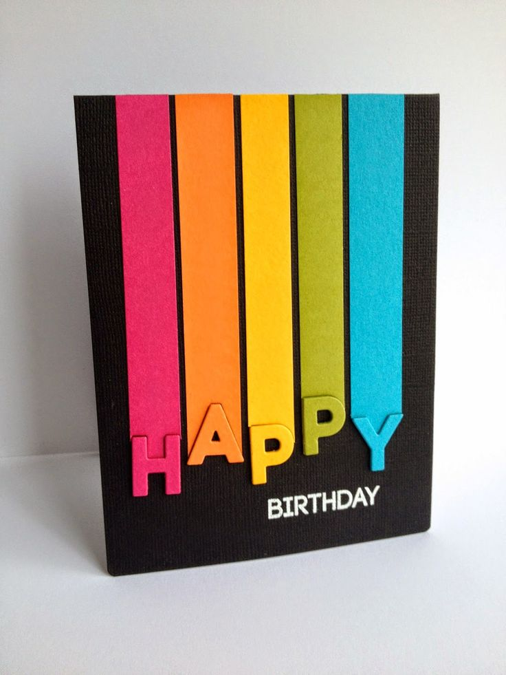 "I used some rainbow strips of paper, die cut ""HAPPY"" and against a black card, made a colorful birthday card... The strips are a tiny bit wider than 1/2""...just big enough to fit each letter(and the l"