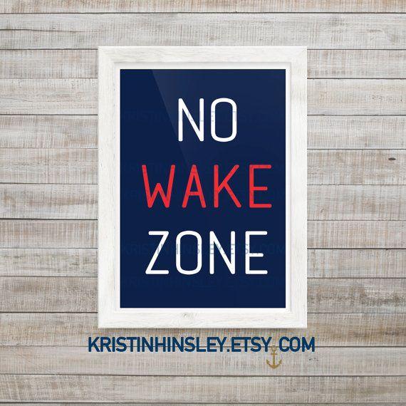 No Wake Zone Printable Sign, Nautical Nursery Decor, Nursery Wall Decor, Nursery Printable Sign, Nautical Nursery, Coastal Nursery Art