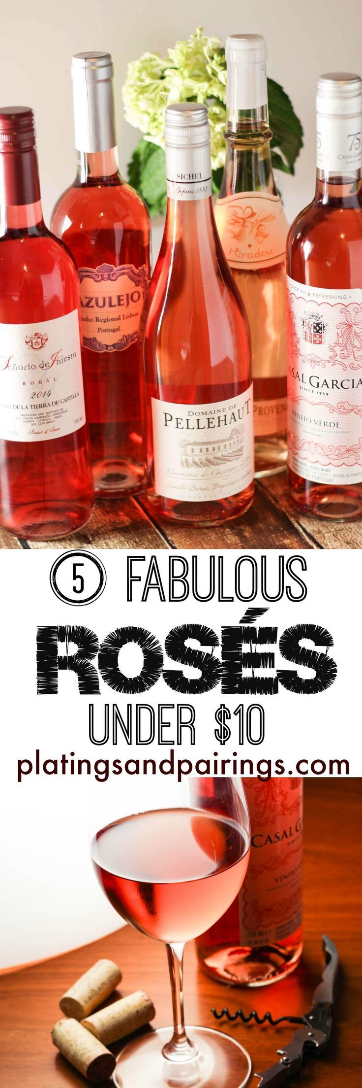 Rosé Wines - All Under $10 - Delicious rosé wines that pair with SO many foods! Perfect for every occasion!