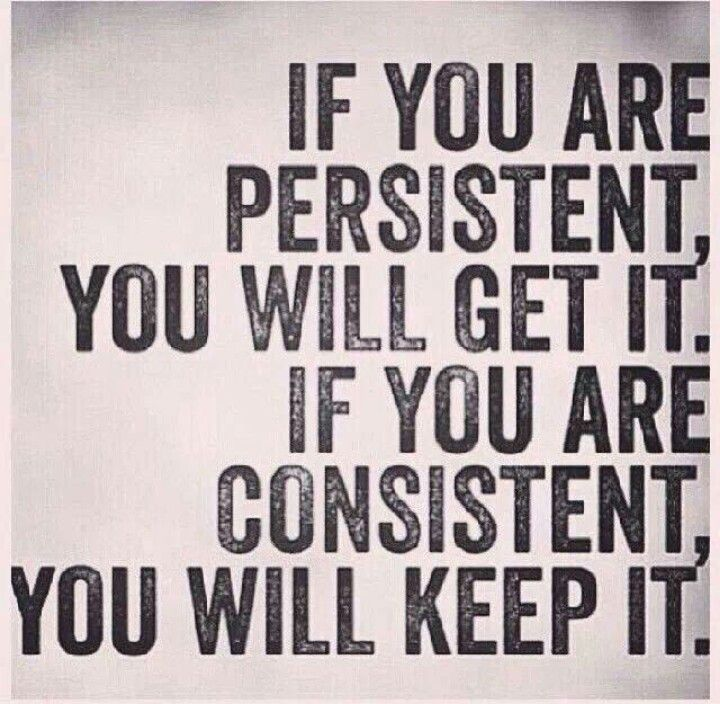 Motivational Quotes Consistency: Consistency Is Key