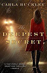 Carla Buckley should be much higher on everyone's family psychological thriller list. The Deepest Secret is the second title I've read from her