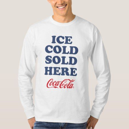 Ice Cold Here T-Shirt - tap to personalize and get yours