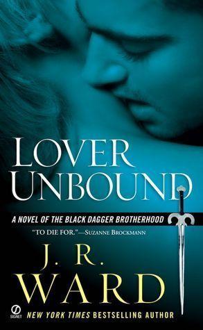 Lover Unbound - J.R. Ward - Black Dagger Brotherhood #5