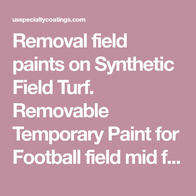 Removal field paints on Synthetic Field Turf. Removable Temporary Paint for Football field mid field logos, Football field end zone Logos Soccer Lacrosse Football lines.