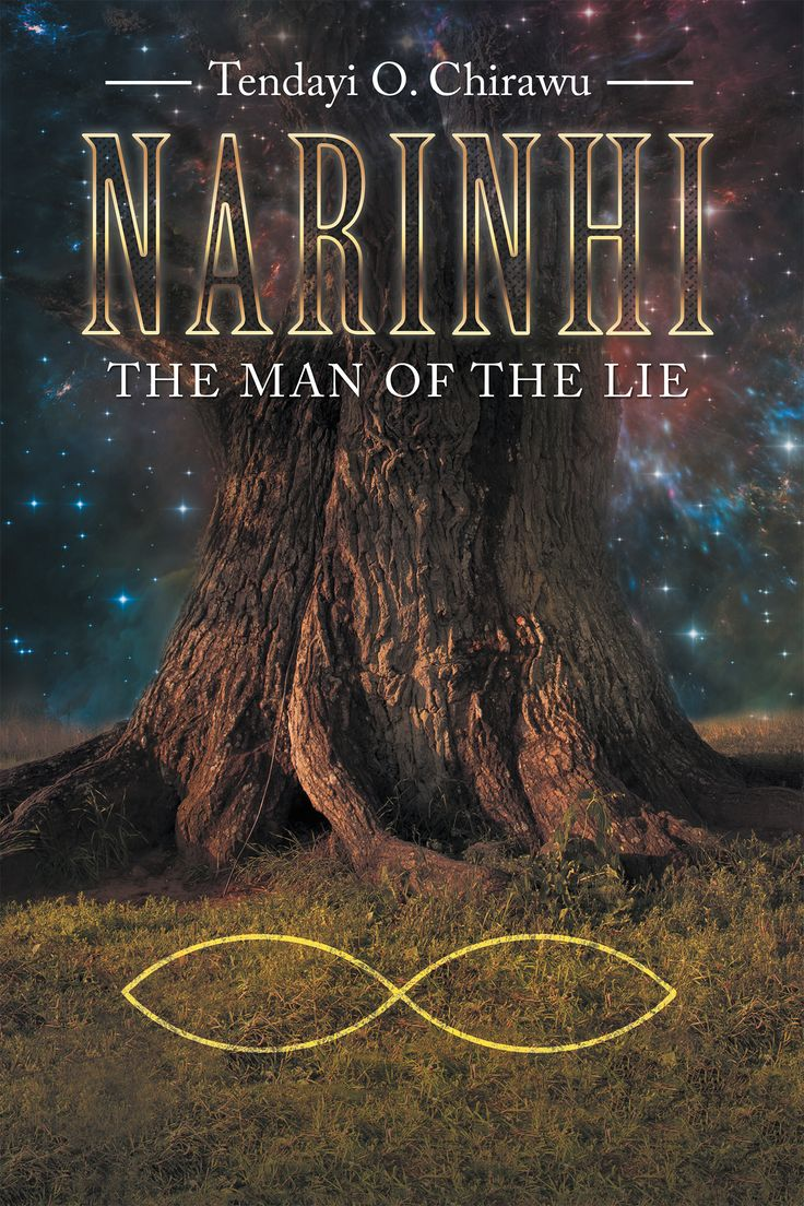 "Book 1 of the Narinhi series titled ""Man of the Lie"" by author Tendayi O. Chirawu http://www.tendayichirawu.com/book/"