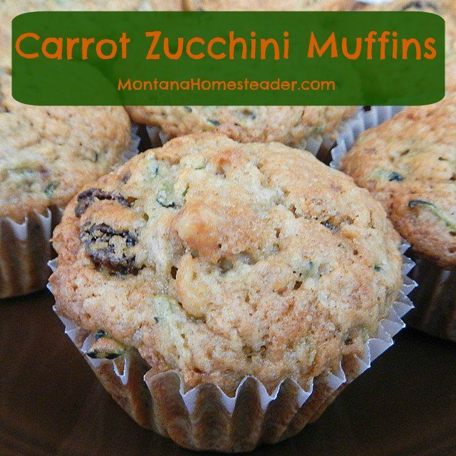 Carrot zucchini muffins are an easy to make recipe for healthy breakfast or snack foods | Montana Homesteader (.com)