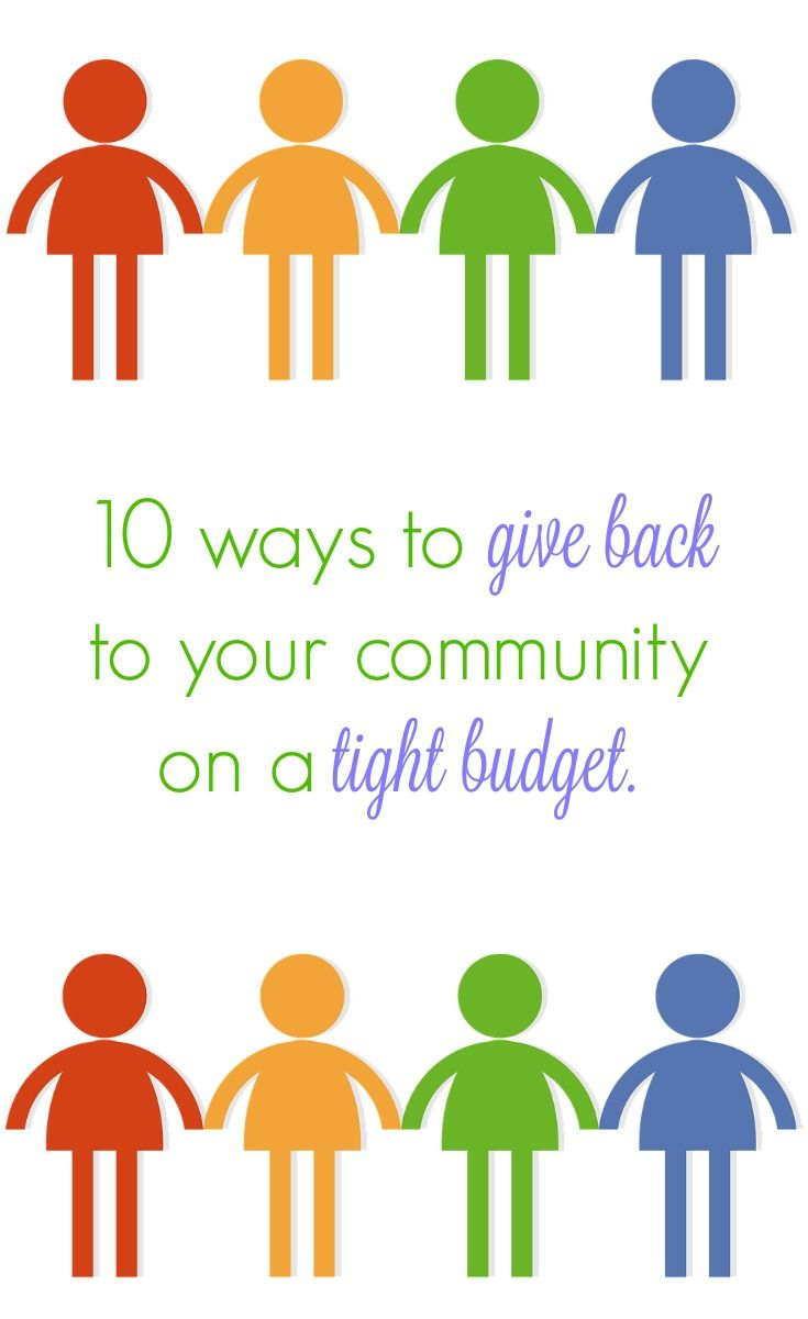 10 ways to give back to your community through service projects while on a tight budget. Ways to pay it forward for free!