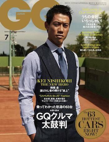GQ JAPAN7月号は錦織圭が表紙|メンズファッション、時計、高級車、男のための最新情報|GQ JAPAN