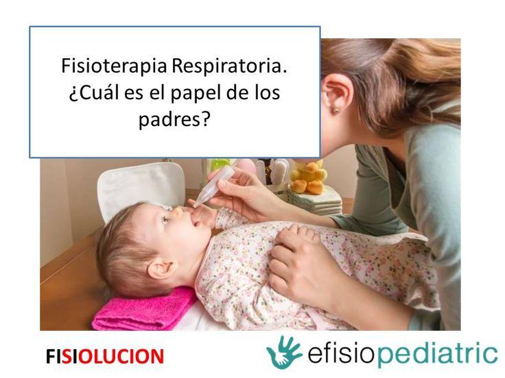 Post en el que Pablo Ortiz nos expone el cómo y el porque de emponderar a los padres a realizar algunas técnicas de fisioterapia respiratoria a sus hijos.