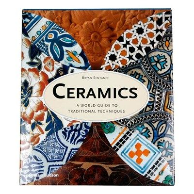 Ceramics / A World Guide To Traditional Tech. Kitabı | YEM Kitabevi