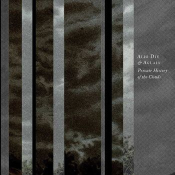Private History Of The Clouds by Alio Die & Aglaia