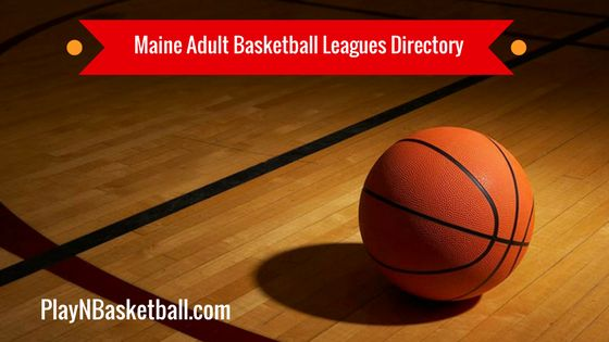Find the best adult basketball leagues near me, plus outdoor & indoor courts in Maine. Fall, Winter, Spring & Summer 2018, mens & co-ed bball leagues in ME...