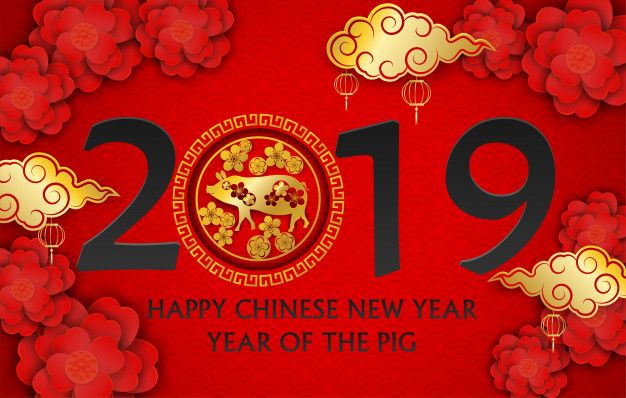 Happy Chinese New Year 2019 Happy Chinese New Year Year Of The Pig Happy New Year Signs