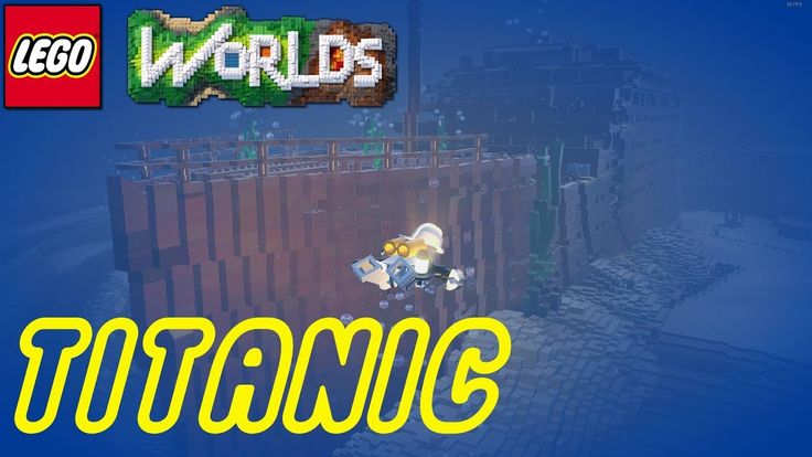 Lego Worlds | Revisiting The Titanic!