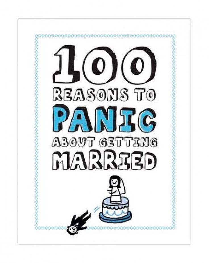 """100 Reasons To Panic Abot Getting Married"""" book - Gift idea for a Bridal Shower - Fact: weddings are scary. The happiest day of your life is also the most nerve racking. This book highlights all of the many things that can go wrong in marriage. So this is the best gift you can give in a bridal shower and alert your friend! - $3.19"""