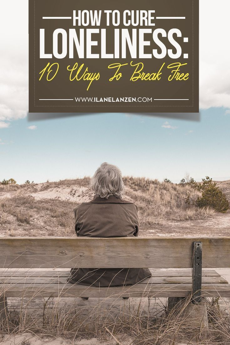 Loneliness   We are not meant to be alone. We do better in groups, not just for our survival, but for our emotional needs as well   http://www.ilanelanzen.com/personaldevelopment/how-to-cure-loneliness-10-ways-to-break-free/