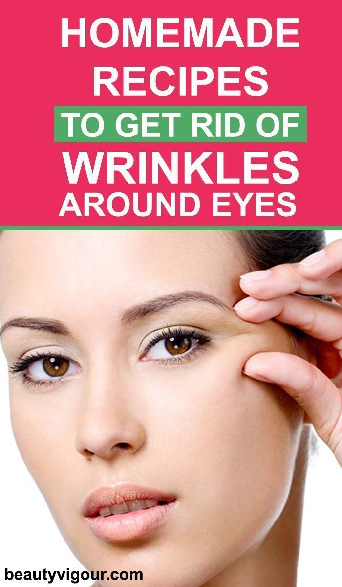 Homemade Recipes to Get Rid Of Wrinkles around Eyes.  Eye Care
