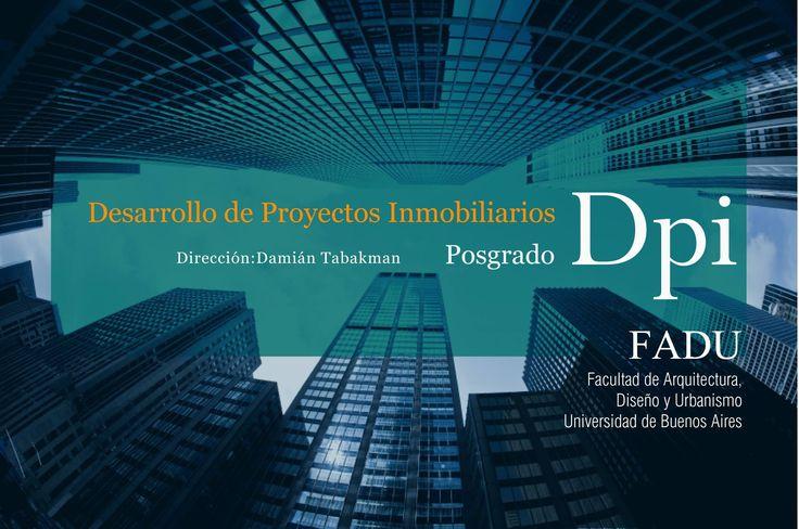 FADU | DESARROLLO DE PROYECTOS INMOBILIARIOS  La Facultad de Diseño, Arquitectura y Urbanismo de la Universidad de Buenos Aires abre la inscripción al posgrado en Desarrollo de Proyectos Inmobiliarios que inicia en el mes de abril.  Reuniones informativas: lunes 13 de marzo y jueves 16 de marzo a las 19 horas.  Más info: http://ly.cpau.org/2m0k74C  #AgendaCPAU #RecomendadoARQ #ActualizaciónProfesional