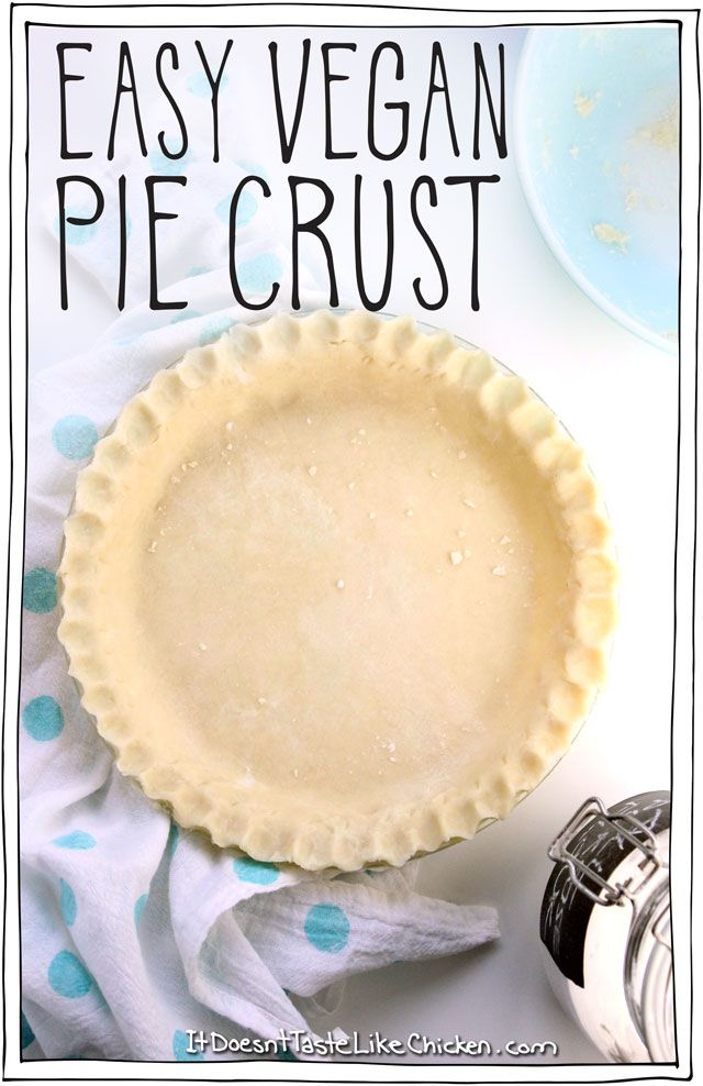 Easy Vegan Pie Crust! Based on my Nana's recipe, there are two family secrets that hep you make the perfect crust every time. Quick and easy! #itdoesnttastelikechicken