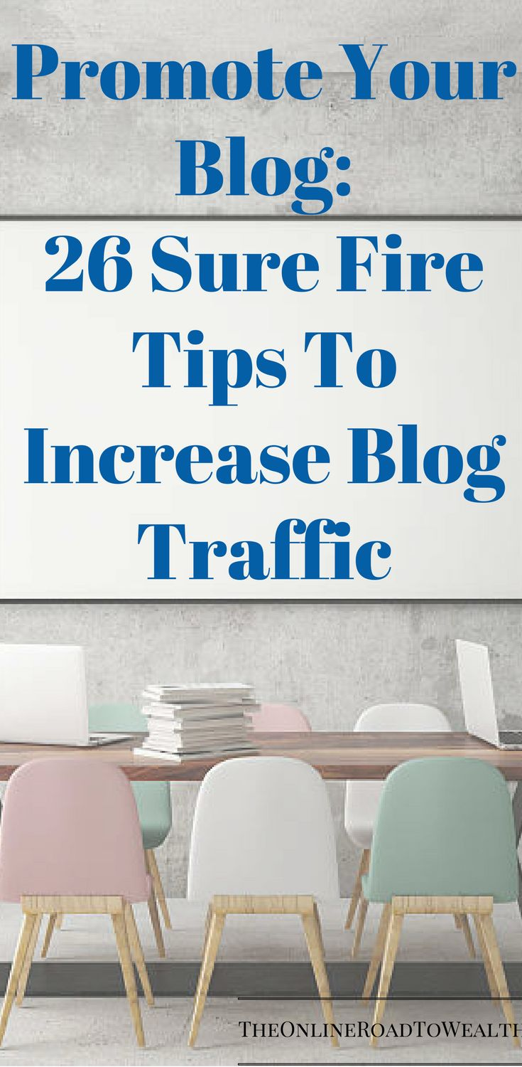 Promote Your Blog: 26 Sure Fire Tips To Increase Blog Traffic.  Are you tired of getting little traffic to your site? If the answer is yes then you are at the right place. This post will help you to promote your blog and its content to maximize your reach and increase your views.