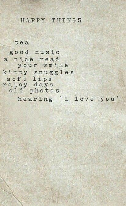 Happy things...