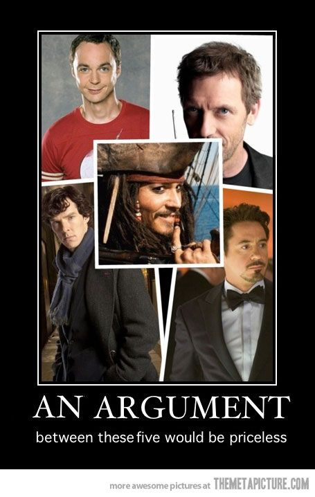 I think I would empty my bank account to see this.: Johnny Depp, Laughing, The Doctors, Captain Jack Sparrow, Iron Man, Jack O'Connel, Dr. Who, Sherlock Holmes, Funnies Stuff