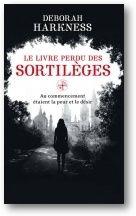 All Souls, Tome 1 : Le Livre Perdu des Sortilèges