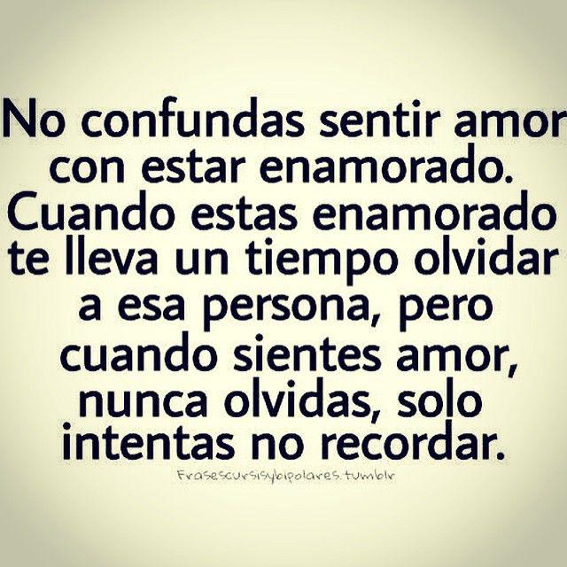 〽️No confundas sentir amor con estar enamorado...