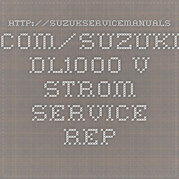 http://suzukservicemanuals.com/suzuki-dl1000-v-strom-service-repair-manuals/