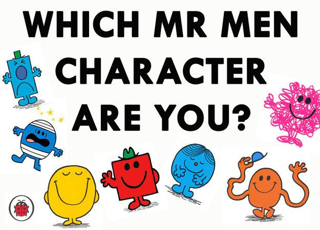 "Which ""Mr. Men"" Character Are You? You got: Mr. Perfect!  You are just so perfect. You have no flaws and life is just great. You're always in a fantastic mood, look brilliant and always get everything right. Nothing fazes you because you just take everything in your (perfect) stride. People are in awe of you, and it's no wonder. Just look at you!"