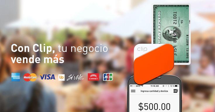 Acepta todas las tarjetas de crédito y débito, con chip y banda magnética, en tu smartphone o tablet. Con Clip, tu negocio vende más.