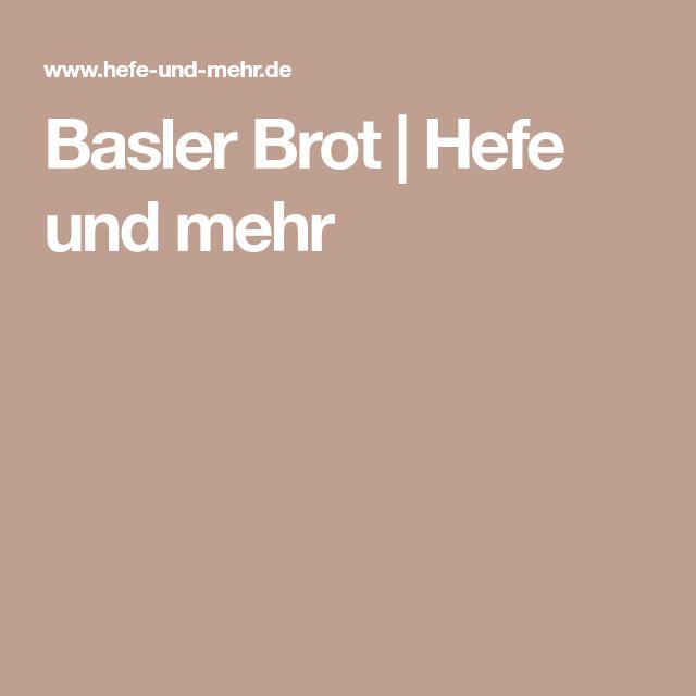 Basler Brot | Hefe und mehr
