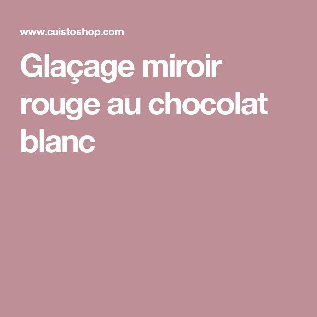 Des recettes glacage miroir chocolat blanc savoureuses sur for Glacage miroir rouge
