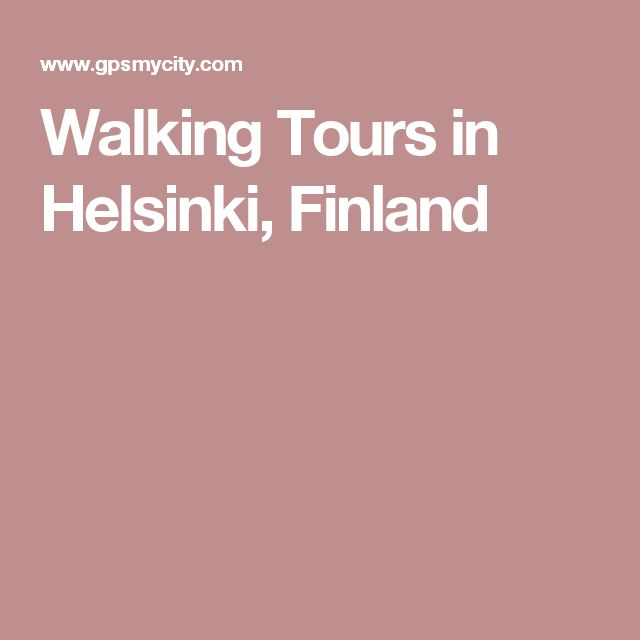 Walking Tours in Helsinki, Finland