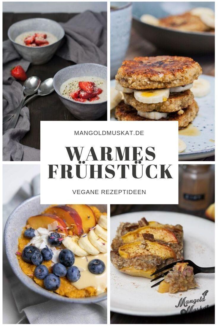8 Warme Fruhstucksideen Fur Herbst Und Winter Vegane Rezepte Rezepte Warmes Fruhstuck Veganer Fruhstuck