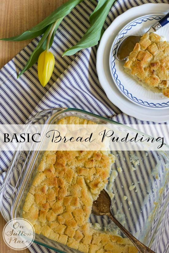 Basic Bread Pudding | An easy, comforting recipe for an old favorite!