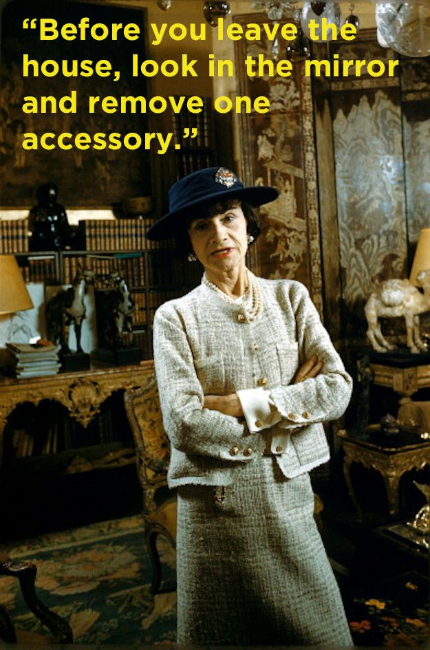 15 Coco Chanel Quotes You Should Live By (via BuzzFeed)