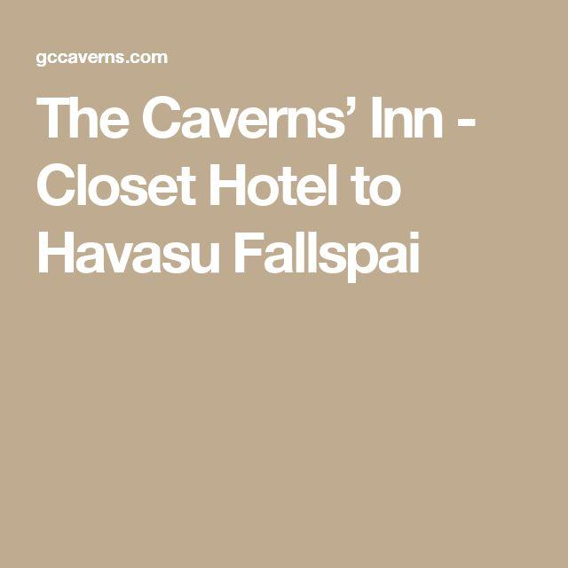 The Caverns' Inn - Closet Hotel to Havasu Fallspai