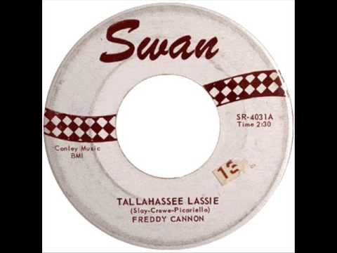 Freddy Cannon Tallahassee Lassie - YouTube- my older sister used to play this a MILLION times a day!! haha