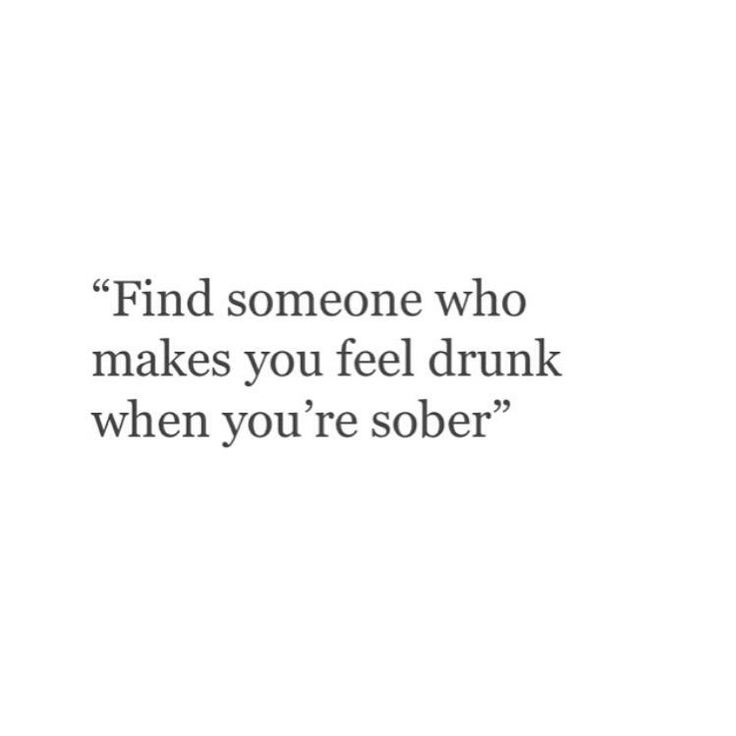 L〰 And sober when you're drunk