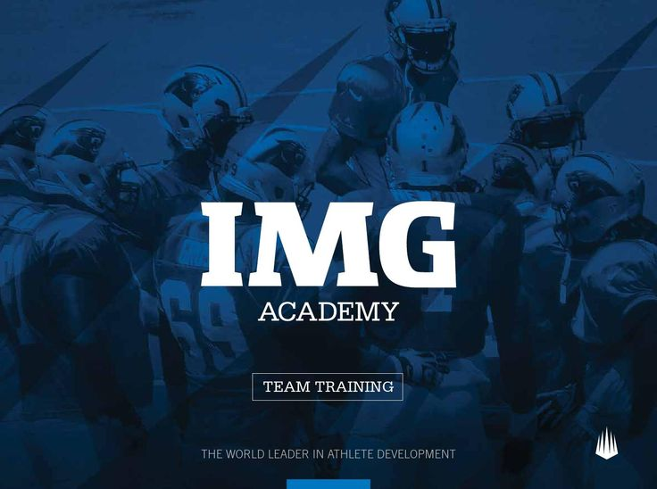 Team Training Guide 2015-2016  Bring your team to train at IMG Academy