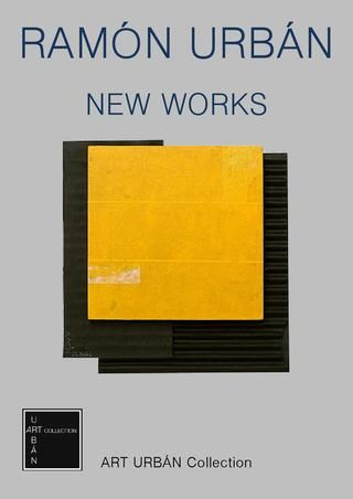 Ramón Urbán - New Works