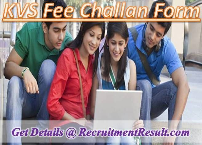 Download KVS Fee Challan Form for fee payment. At present, Network of Kendriya Vidyalayas Schools has spread to India as well as other countries. If you want to pay KV fee for filling KVS Fee Challan Form, you have visit Union Bank portal.