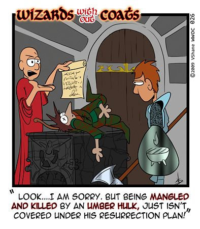 Wizards without Coats: Your resurrection plan