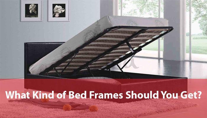 What Kind Of Bed Frames Should You Get Bed Frame Bed Discount