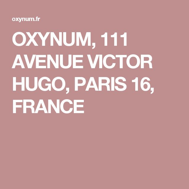 OXYNUM, 111 AVENUE VICTOR HUGO, PARIS 16, FRANCE